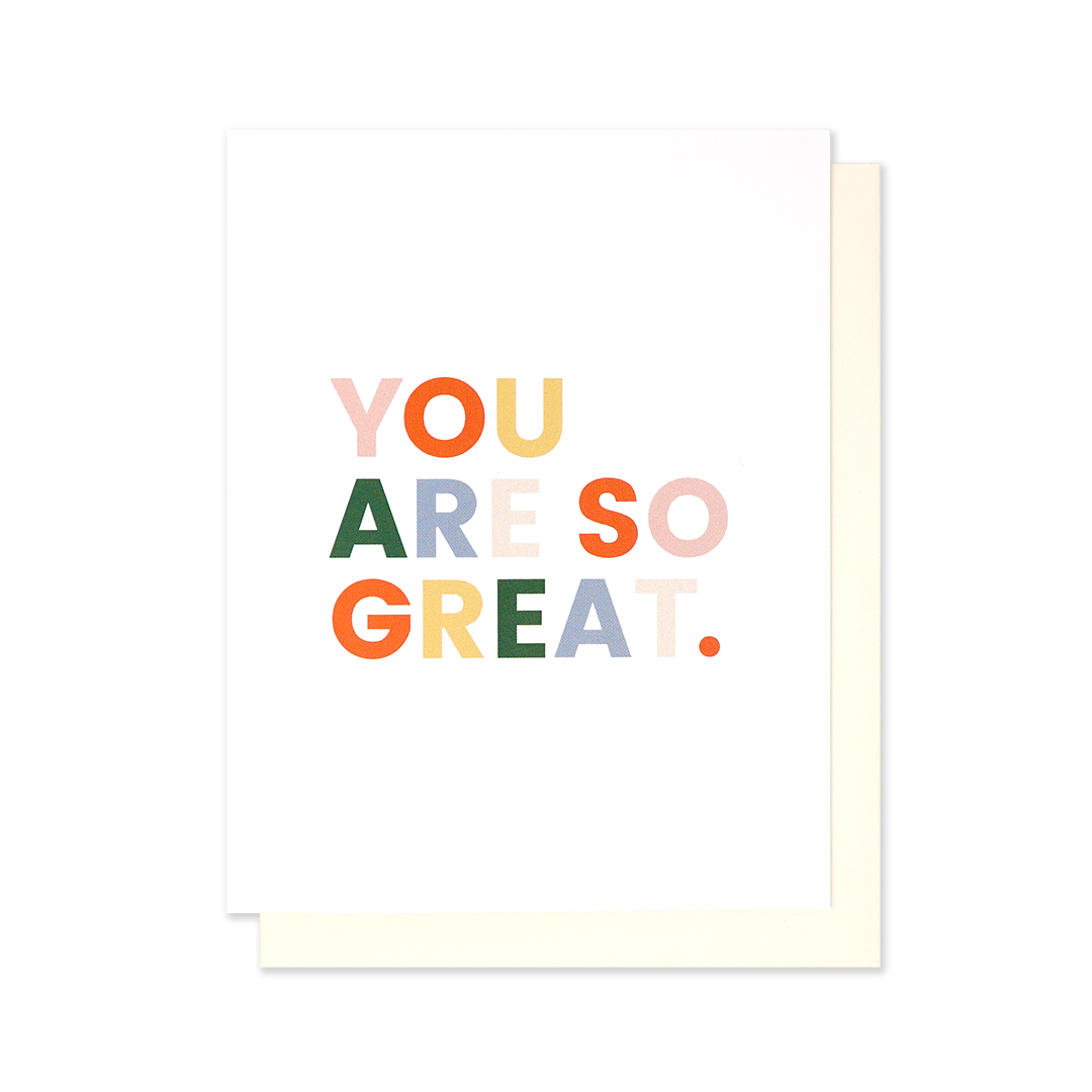 You Are So Great
